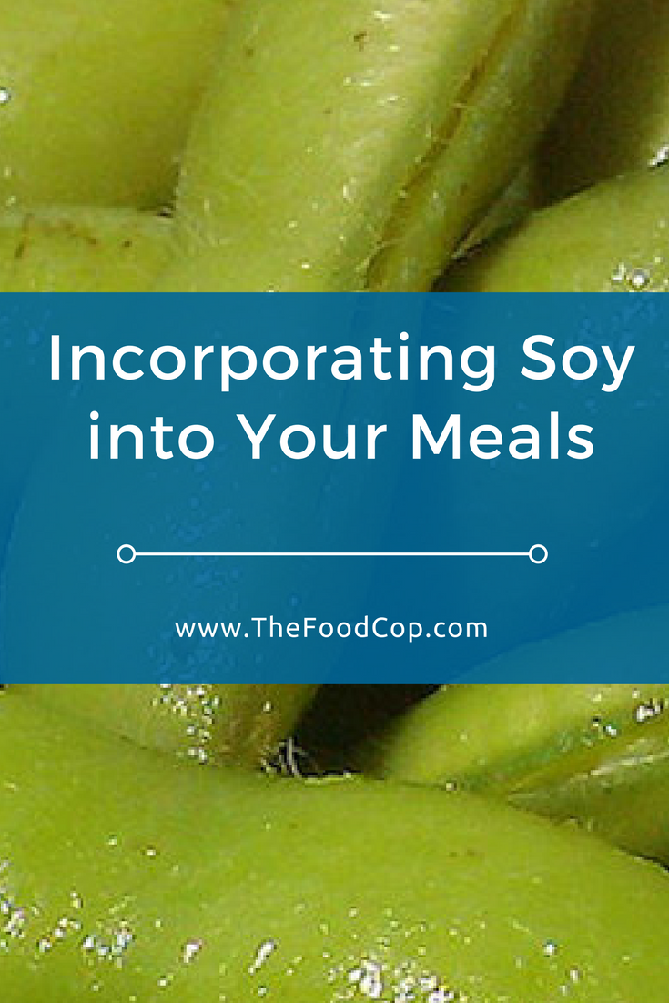 soy | tofu | edamame | protein | The Food Cop