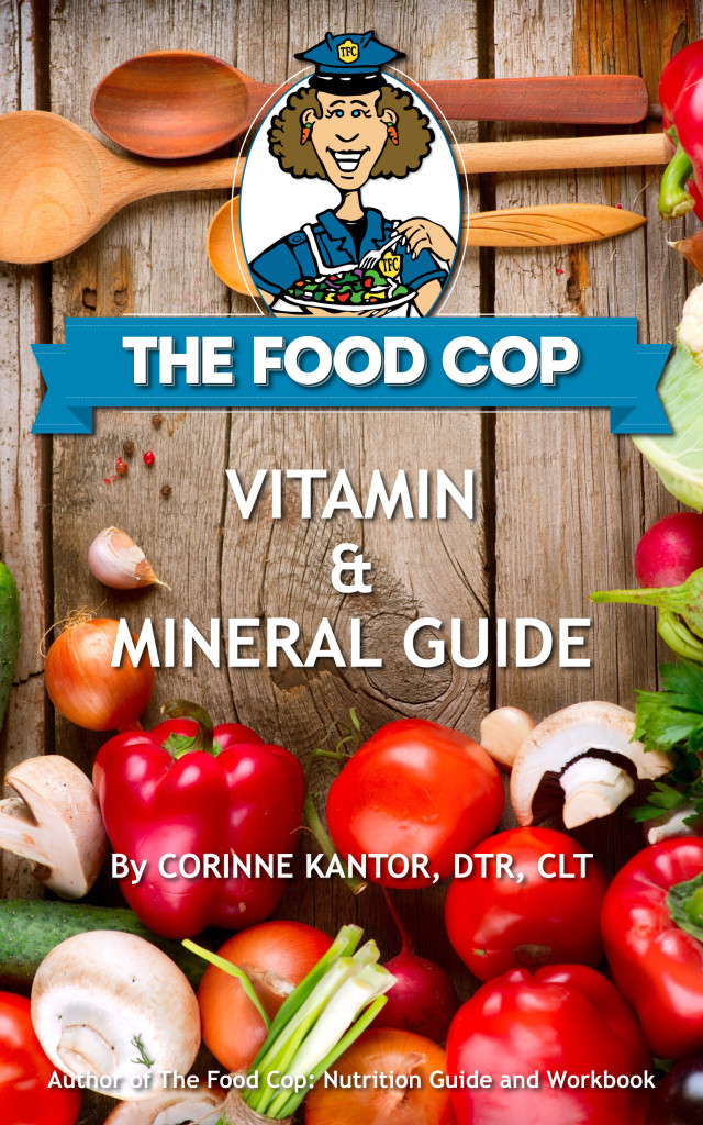 The Food Cop Vitamin & Mineral Guide