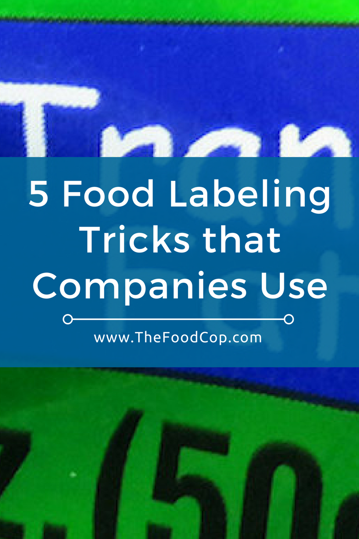 food labels | nutrition labels | food packaging | food manufacturers | The Food Cop