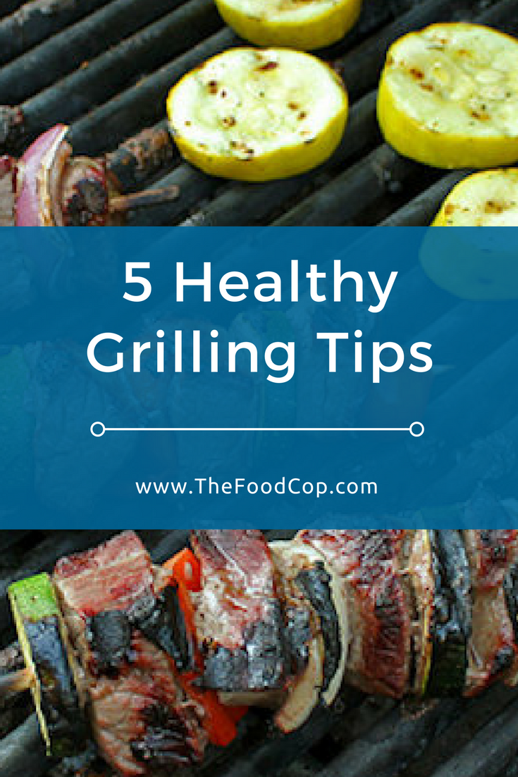 Healthy grilling tips | barbecue tips | kabobs | The Food Cop
