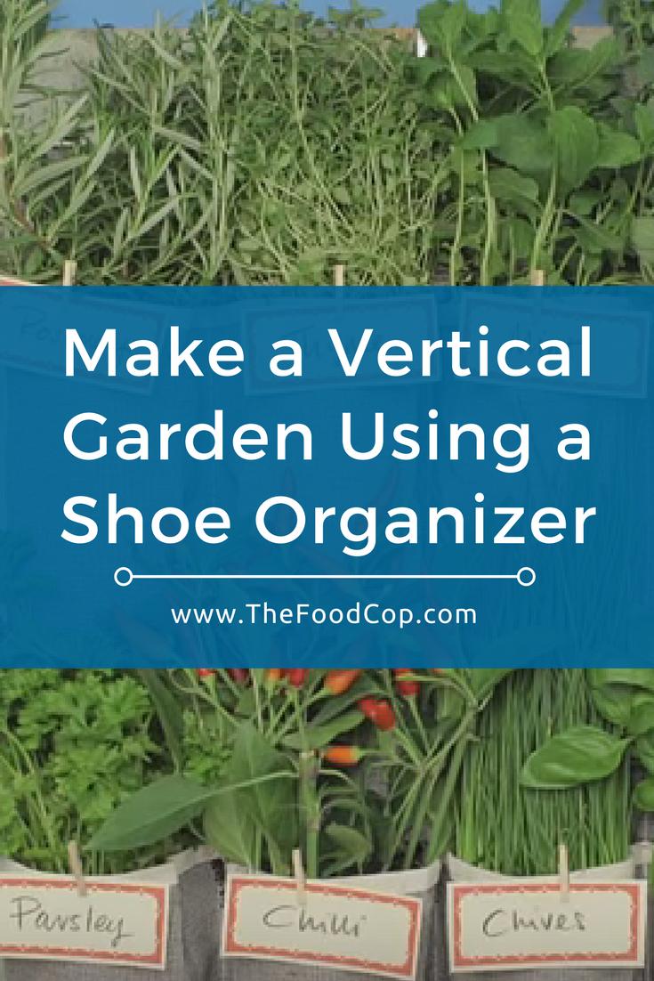 vertical garden shoe organizer   gardening   herbs   The Food Cop