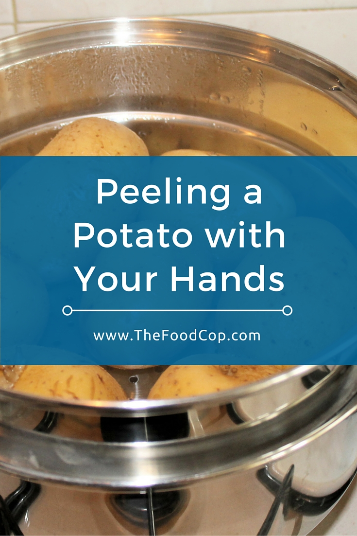 Peeling a Potato with Your Hands. Click through to read the full post.