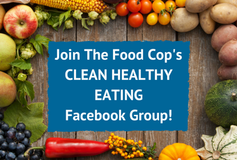 The Food Cop clean healthy eating